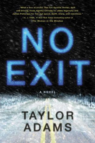 Image result for no exit taylor adams