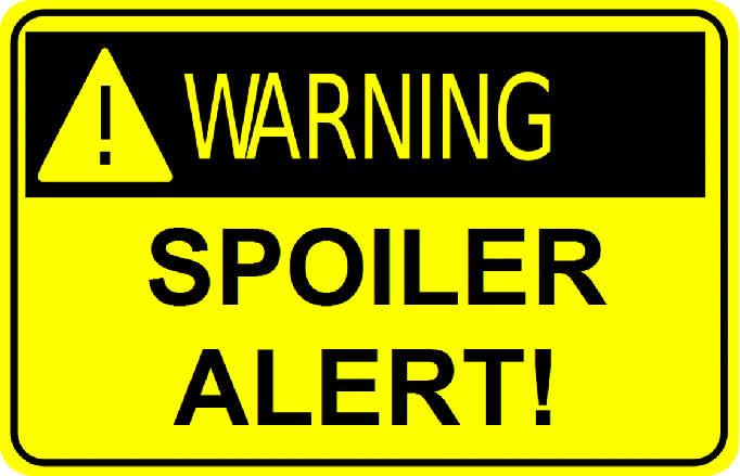 Image result for spoiler alert