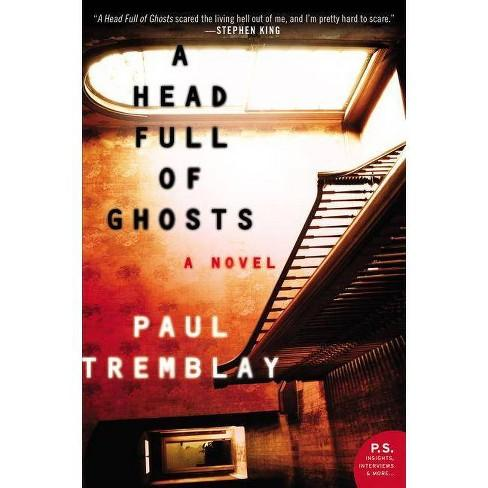 Image result for a head full of ghosts